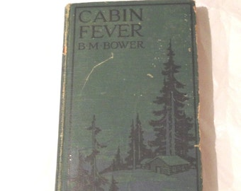 HC Book CABIN FEVER B. M. Bower A. L. Burt 1918