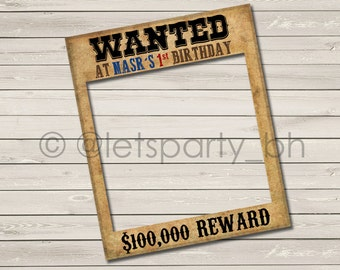 Digital File - Printable WANTED Photo Booth Prop