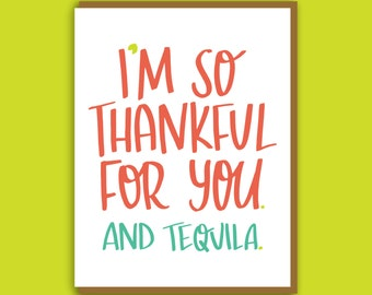 Alcohol Card. Funny Card. Tequila Card. Card for Best Friend. Hand Lettered Card. Colorful Greeting Card. Funny Birthday Card. Thank You