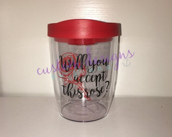 Will You Accept This Rose? Wine Tumbler || Bachelorette || Bachelor || Wholesale || Rose Ceremony || Gift Idea