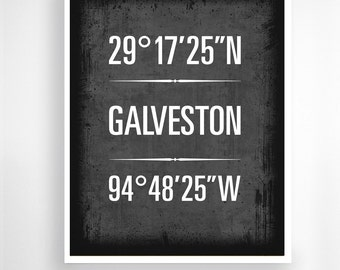 "Galveston, Texas - Geographic Coordinate Print,  8"" x 10"" or 11"" x14"""