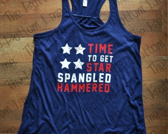 Star Spangled Hammered//4th of July//American Flag Tank Top//America Tank Top//Fourth of July Tank Top//American Flag//Summer Tank Top
