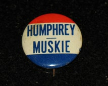1968 Hubert Humphrey Muskie Presidential Election Pinback Button