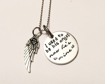 I used to be his angel - Hand stamped necklace - Loss necklace -  Memorial necklace - I hold you in my heart - Loss of a loved one