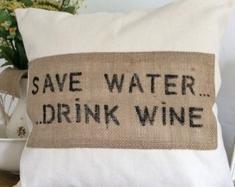 Save Water Drink Wine applique hessian Cushion Cover