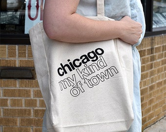 Chicago My Kind of Town Tote Bag