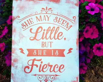 She may be little but she is fierce wood sign. Baby girl nursery decor. Girl decor. Pink sign. Coral and mint