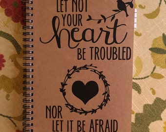 "Personalized Journal, ""Let Not your Heart be Troubled"""