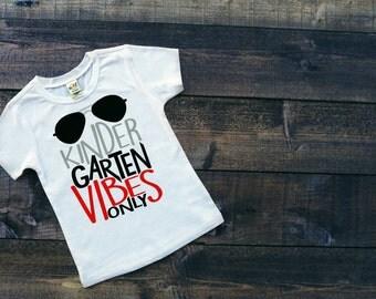 Pre-K Shirt -  Preschool  Shirt- Kindergarten  Shirt - Kindergarten Vibes Only SHIRT