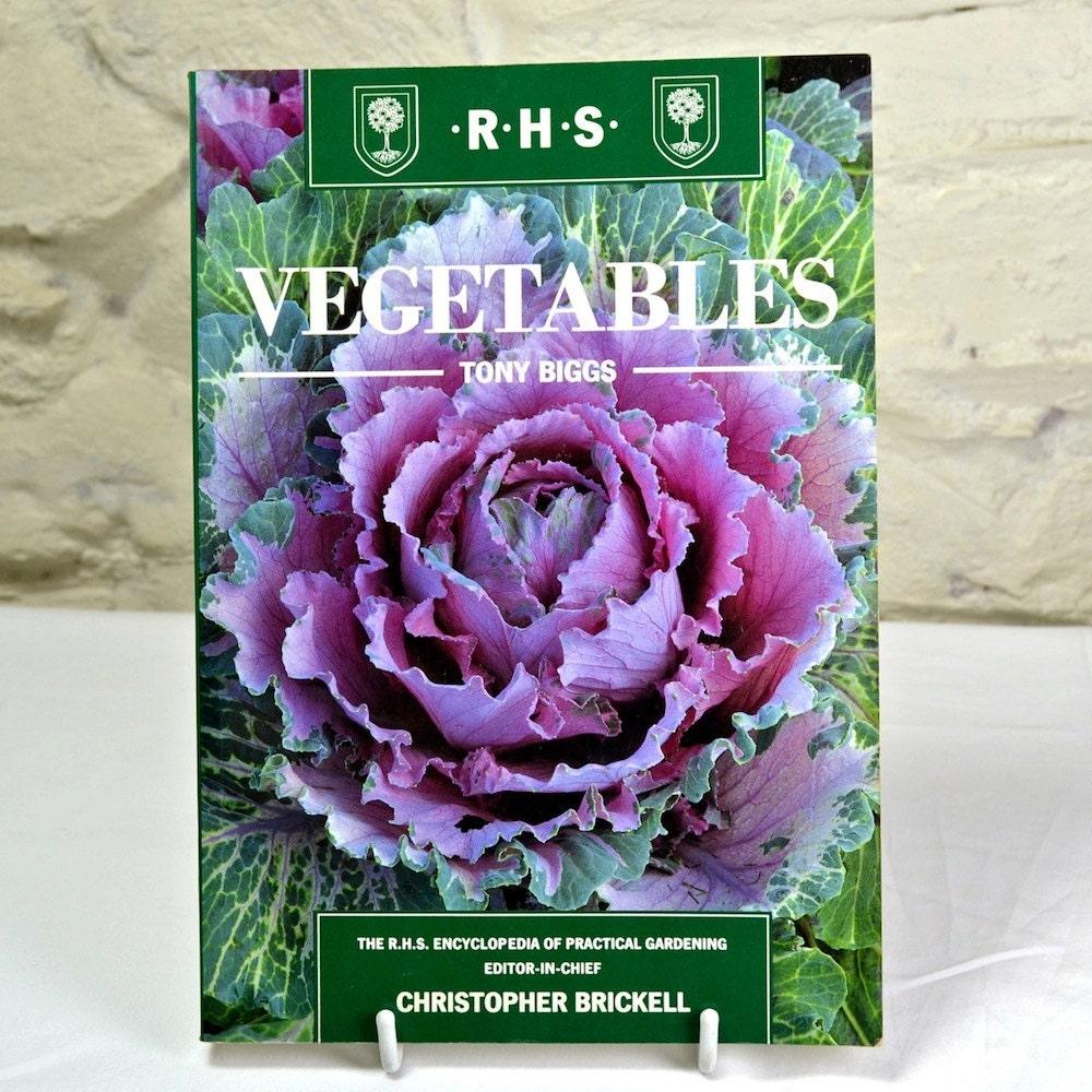 Vegetables By Tony Biggs Vegetable Gardening Book Rhs