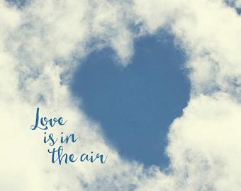 Love Gift, Love Print, Heart Art, Cloud Print, Gift for Her, Gift for Girlfriend, Cloud Decor, Cloud Wall Art, Wedding Gifts, Romantic Gift