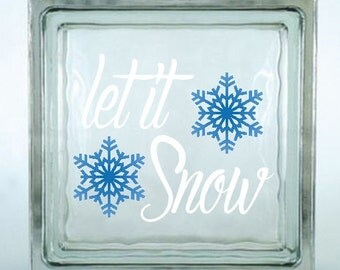 Let It Snow Decal Sticker ~ Choose Decal Colors - No Background