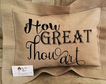 How Great Thou Art, Custom pillow 12 x 16, personalized pillow, catchphrase pillow, decorative pillows, linen, home decor, throw pillow
