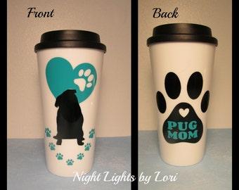 Pug/Mom 16 oz travel mug - choice of color