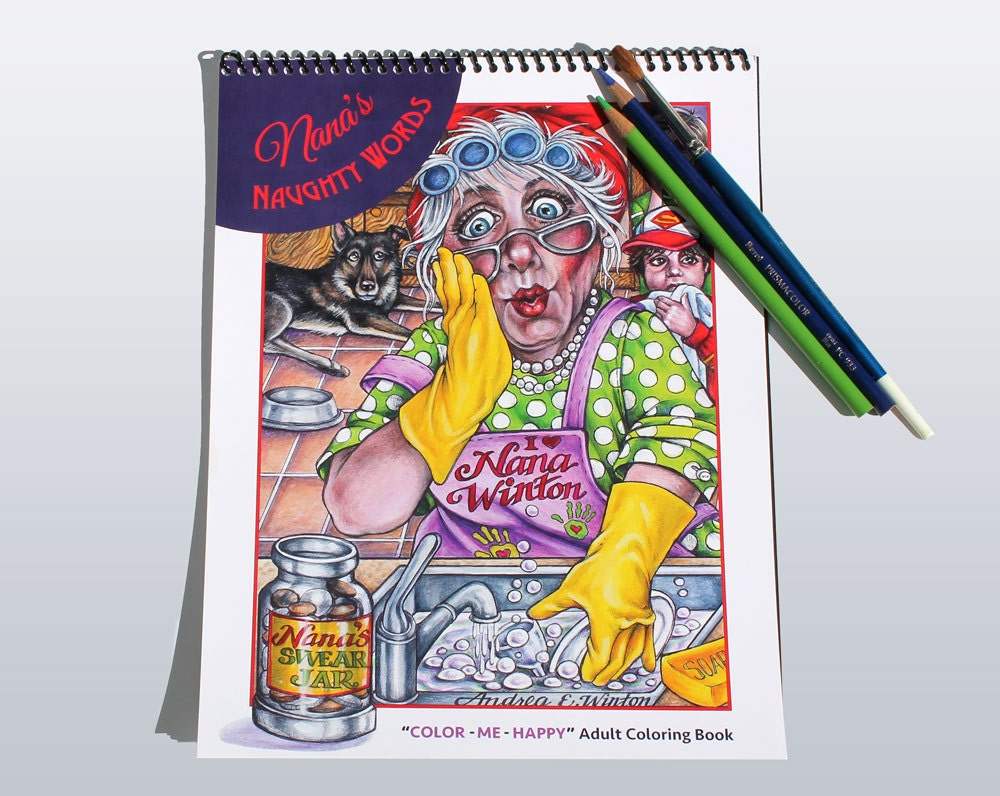 Color book for me - Nana S Naughty Words Color Me Happy Adult Coloring Book