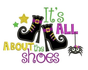It's all about shoes Halloween Applique Machine Embroidery Digitized Design Pattern  - Instant Download - 4x4 , 5x7, and 6x10 -hoops