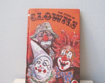 1976 First Edition The Story of Clowns