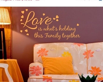 Hot Summer Sale - 20% OFF Cyber Monday Sale -- Love Holds Together saying wall decal, sticker, mural, vinyl wall art