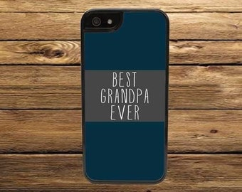 Cell Phone Case - Best Grandpa Ever Cell Phone Case - iPhone Cell Phone Cases - Samsung Galaxy Case - iPod Case