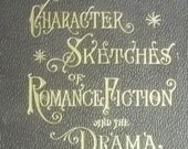 "The IMDB of 100 Years Ago!! ""Character Sketches of Romance, Fiction and the Drama"" 8 leather bound volumes from 1903."