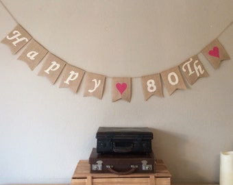80th Birthday Bunting Banner. Vintage Hessian Rustic