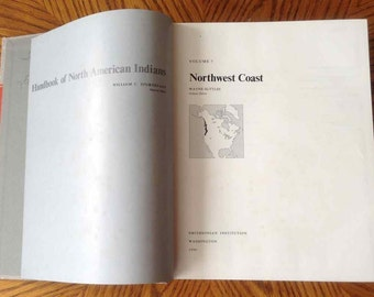 "Vintage ""Handbook of North American Indians, Vol. 7, Northwest Coast"" - William C. Sturtevant, Editor - Smithsonian Institution - 1990"
