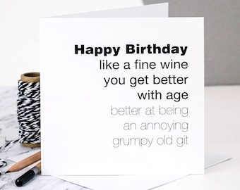 Funny Birthday Card For Men; 'You Get Better With Age'; Funny 50th Birthday Card; Card For Men; Card For Him; GC129