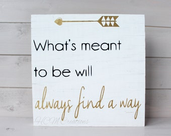 Always find a way painted wood sign - home decor - Meant to be - Wedding decor - painted wedding sign - nursery decor - wedding gift