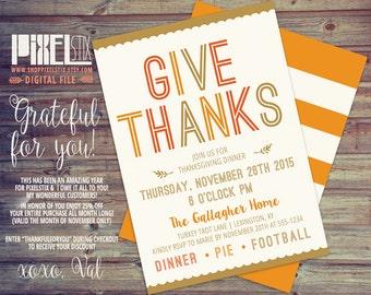 Thanksgiving Dinner Invitation, Give Thanks, Thanksgiving Feast Invite, Dinner Party, Friendsgiving, EVITE - PRINTABLE DESIGN