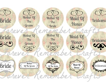 INSTANT DOWNLOAD Wedding Party Inspired 1 Inch Bottle Cap Image Sheets *Digital Image* 4x6 Sheet With 15 Images