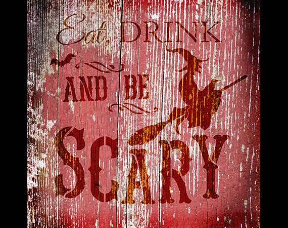Eat Drink And Be Scary - Halloween Stencil - SELECT SIZE - STCL1275 - by StudioR12