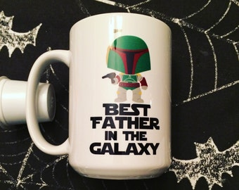 Star Wars Boba Fett Best Father in the Galaxy Coffee Mug! Dishwasher safe! Daddy - Dad- Papa - Brother - Uncle