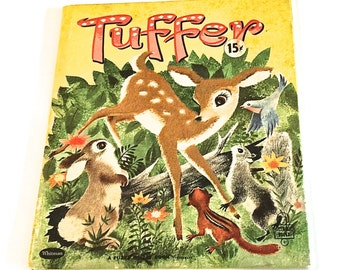 Vintage FUZZY WUZZY, Tuffer,  Betty Wright, pictures Bonnie and Bill Rutherford, Whitman Publishing, Tell A Tales Book,  Copyright 1959