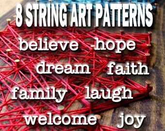 STRING Art Patterns- 8 Patterns - believe, laugh, dream, faith, hope, family, welcome, joy - String Art Templates - DIY String Art