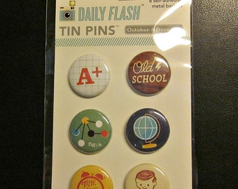October Afternoon Daily Flash School Tin Pins