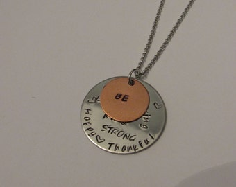 Inspirational Necklace, Be Kind, Be Thankful, Be Strong, Be Happy, Be Brave, Be Caring, Be Loving, Stamped Necklace, Handmade, Customizable