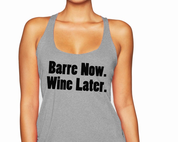 Barre Now. Wine Later. Racerback Tank Top