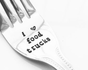 i love food trucks fork - stamped fork for local food lovers - ready to ship; food trucks, street meat, eat local, co-worker, foodie
