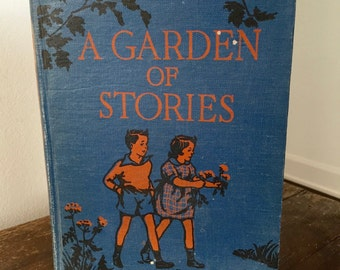 Vintage 1945 A GARDEN OF STORIES, Grade Two, Hardcover Textbook School Book  Primer
