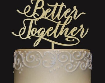 Rustic Wedding Cake Topper - Personalized Monogram Cake Topper - Better Together Cake Topper - Keepsake Wedding Cake Topper