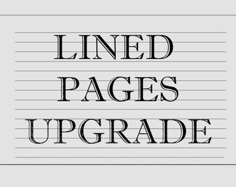 UPGRADE plain pages to Lined Pages or Guest Table.