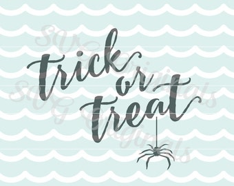 Halloween Halloween Trick or Treat, SVG Halloween, Trick or Treat cutting File for cricut explore and more! with spider!