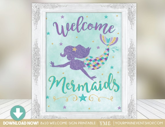 Mermaid Party Sign • Welcome Mermaids Birthday Party Sign • Under The Sea Instant Download Printable