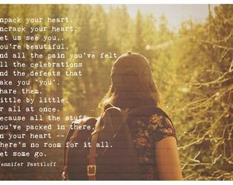 Unpack your heart quote by Jennifer Pastiloff. Women's art. Inspiration. Gift