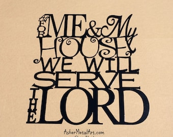 As For Me & My House We Will Serve The LORD Metal Wall Hanging, from Joshua 24:15