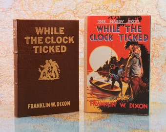 Easton Press 1987 - The Hardy Boys - While The Clock Ticked - Franklin W. Dixon - Mystery Book - Leather Book - Leather Bound - Collectible