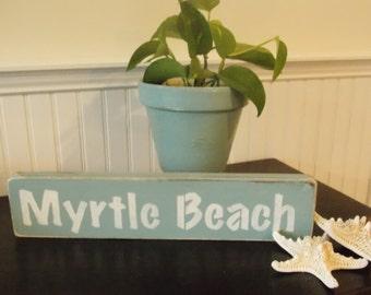 "Distressed Wooden ""Myrtle Beach"" Sign"