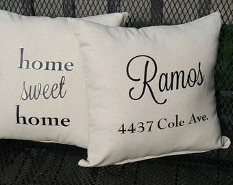 Home Sweet Home 2 , custom name and address Housewarming set of pillows included