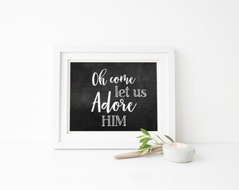 Oh Come Let us Adore Him Print, Christmas Carol Print, Christmas Digital Print, Christmas Hymn Printable, Digital Download, Oh Come Print