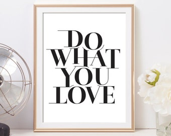 "Do What You Love | 8x10"" Typographic Print by The Messinger"